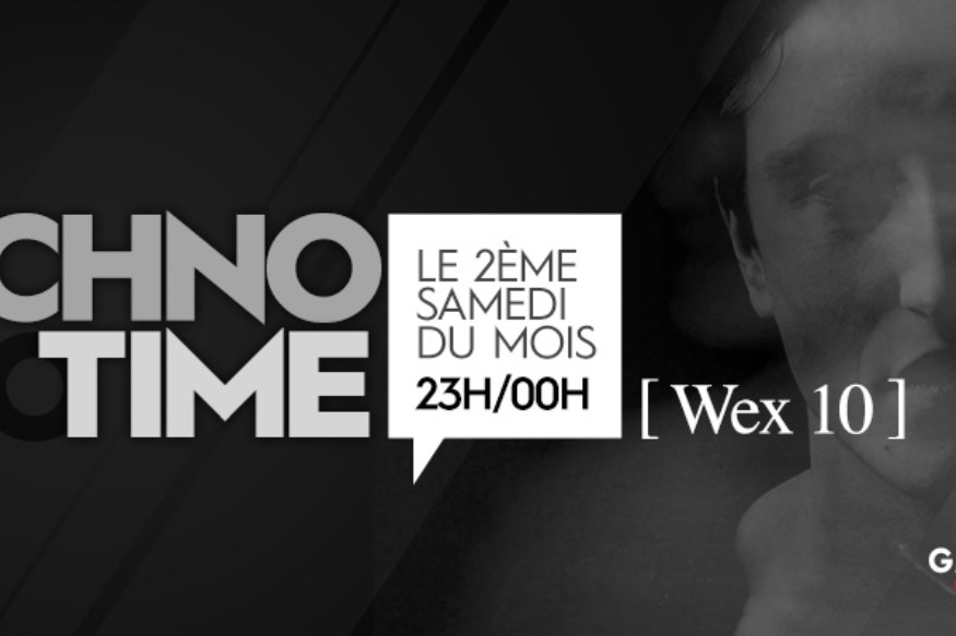 TECHNO TIME AVEC [ Wex 10 ]