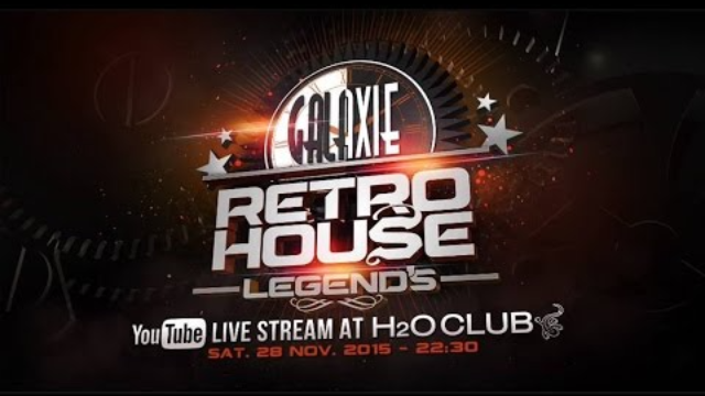 GALAXIE RETRO HOUSE LEGEND'S 13 @ H20 CLUB 28/11/15